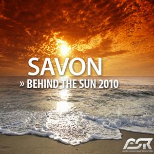 SAVON - Behind The Sun 2010