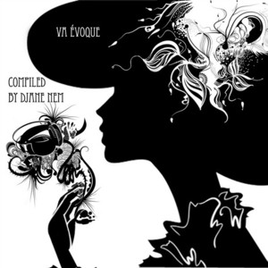 NEM, Djane/VARIOUS - Va Evoque (compiled by Djane Nem)