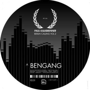 KALKBRENNER, Paul - Berlin Calling Volume 2