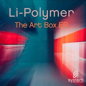 LI POLYMER - The Art Box EP