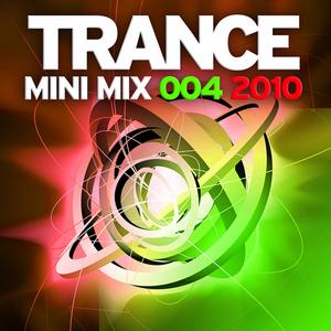 VARIOUS - Trance Mini Mix 004 2010