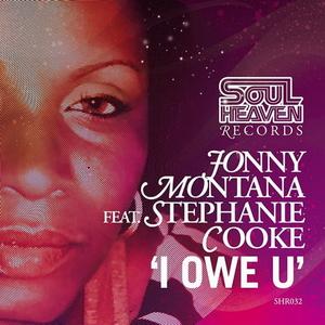 MONTANA, Johnny feat STEPHANIE COOKE - I Owe U