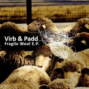 VIRB & PADD - Fragile Wool EP