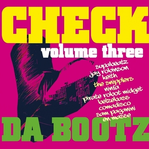 VARIOUS - Check Da Bootz: Vol 3
