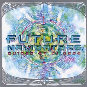 VARIOUS - Future Navigators