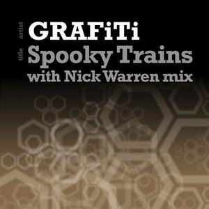 GRAFITI - Spooky Trains