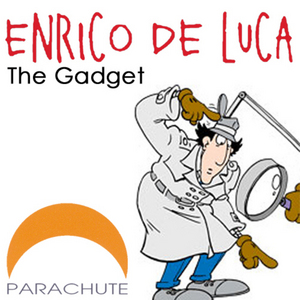 DE LUCA, Enrico - The Gadget