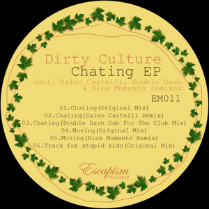 DIRTY CULTURE - Chating EP