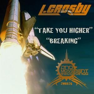 L CROSBY - Take You Higher