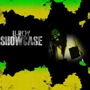 U ROY/KING TUBBY - U-Roy Showcase
