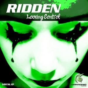 RIDDEN/CONWERTER - Loosing Control EP