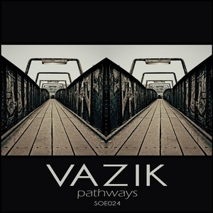 VAZIK - Pathways