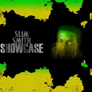 SLIM SMITH - Slim Smith Showcase