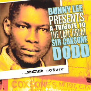 VARIOUS - Tribute To The Late, Great Coxone Dodd