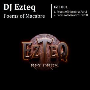 DJ EZTEQ - Poems Of Macabre