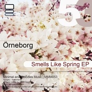 ORNEBORG - Smells Like Spring EP