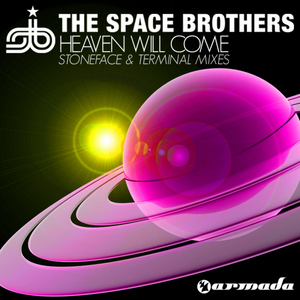 SPACE BROTHERS, The - Heaven Will Come