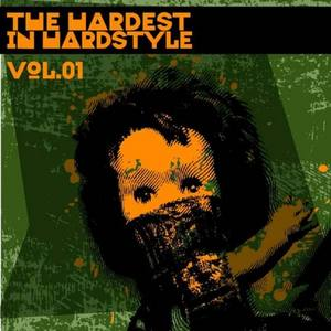 VARIOUS - The Hardest In Hardstyle: Vol 01