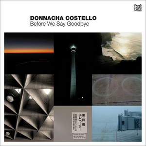 COSTELLO, Donnacha - Before We Say Goodbye