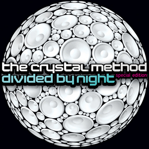 CRYSTAL METHOD, The - Divided By Night (Special Edition)