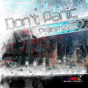 PSILOMZ22 - Don't Panic EP