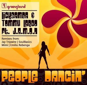 LICKSAMBA/TOMMY LARGO feat JAMON - People Dancing