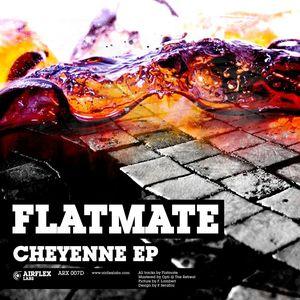FLATMATE - Cheyenne EP