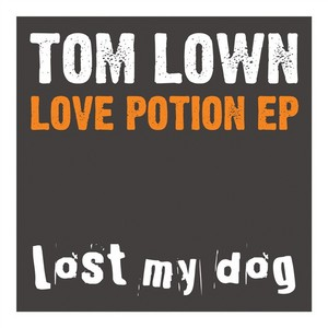 LOWN, Tom - Love Potion EP
