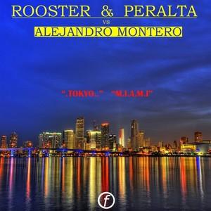 DJ ROOSTER & SAMMY PERALTA vs ALEJANDRO MONTERO - TOKYO