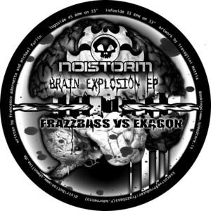 FRAZZBASS vs EXAGON - Brain Explosion EP