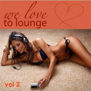 VARIOUS - We Love To Lounge Part II (72 Chillers)