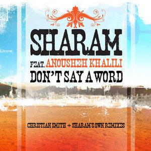 SHARAM feat ANOUSHEH KHALILI - Don't Say A Word