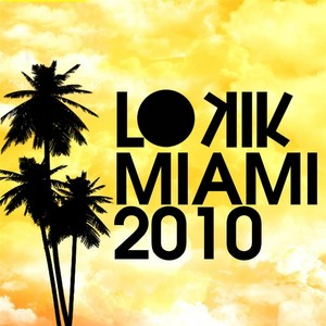 VARIOUS - Lo Kik Miami 2010