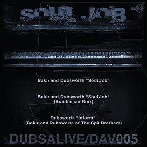 BAKIR & DUBSWORTH/BOMBAMAN - The Soul Job EP