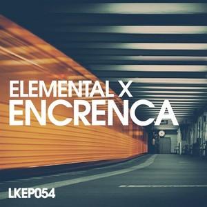 ELEMENTAL X - Encrenca EP