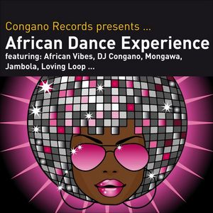 VARIOUS - Congano Records Presents African Dance Experience