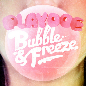 PLAYDOE/SPOEK/SIBOT/CHI CHI - Bubble & Freeze