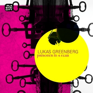 GREENBERG, Lukas - Prisoner In A Club