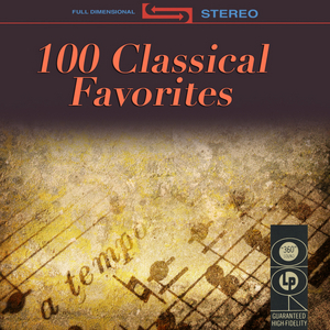 100 CLASSICAL FAVORITES - 100 Classical Favorites