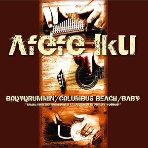 AFEFE IKU - Bodydrummin
