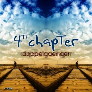 4TH CHAPTER - Doppelgaenger EP