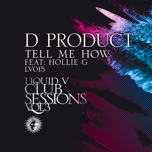 D PRODUCT - Tell Me How