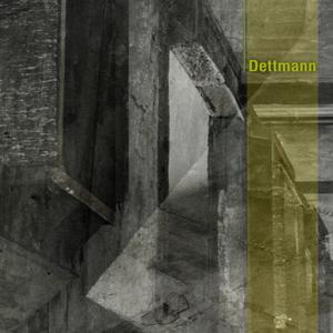 DETTMANN - Dettmann