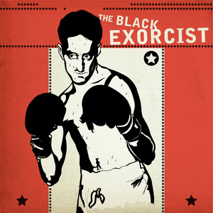 BLACK EXORCIST, The - The Black Exorcist