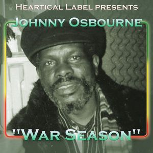 JOHNNY OSBOURNE/BDF/DUB STUDENT - War Season