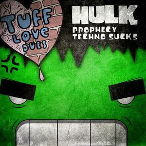 HULK - Techno Sucks