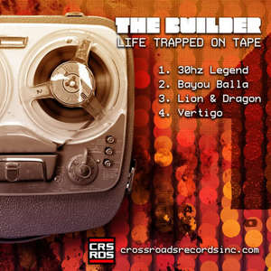 BUILDER, The - Life Trapped On Tape