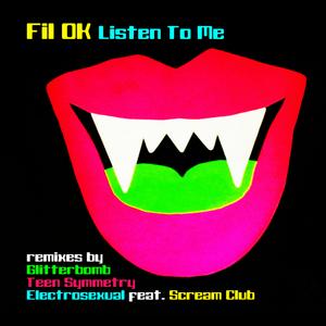 FIL OK - Listen To Me