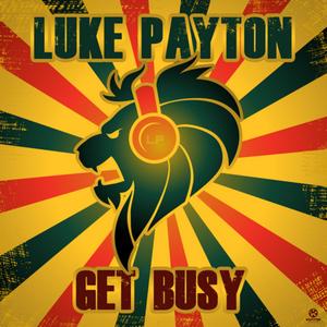 PAYTON, Luke - Get Busy