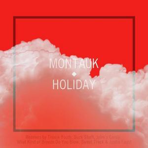 MONTAUK - Holiday